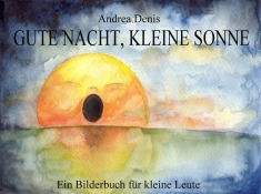 """AD_Titelbild_""""Gute Nacht Kleine Sonne"""" zum Bildband"""